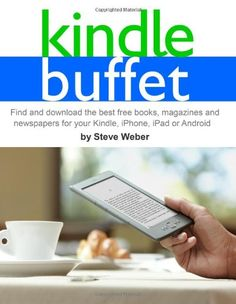 Kindle Buffet: Find and download the best free books, mag...