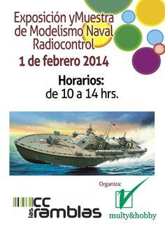 SÁBADO DÍA 1 DE 10:00 A 14:00 EXPOSICIÓN Y MUESTRA DE MODELISMO NAVAL RADIOCONTROL
