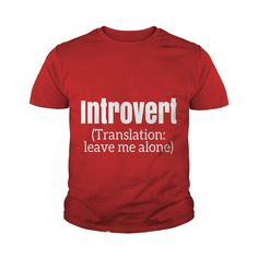 Introvert - Translation Leave Me Alone - Funny Gift T-Shirt #gift #ideas #Popular #Everything #Videos #Shop #Animals #pets #Architecture #Art #Cars #motorcycles #Celebrities #DIY #crafts #Design #Education #Entertainment #Food #drink #Gardening #Geek #Hair #beauty #Health #fitness #History #Holidays #events #Home decor #Humor #Illustrations #posters #Kids #parenting #Men #Outdoors #Photography #Products #Quotes #Science #nature #Sports #Tattoos #Technology #Travel #Weddings #Women