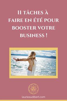 11 tâches à faire en été pour booster votre business ! / Laurie Audibert, Coach Holistique & Business Witch pour Entrepreneuses Spirituelles