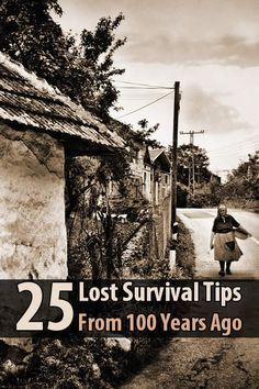 There may come a day when we need to relearn all these little survival tips people used to know. Why not go ahead and relearn them now?