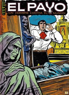 Comics Mexicanos de Jediskater: El Payo, Un Hombre Contra el Mundo no. 211, Octubre 29 de 1970, Resubido