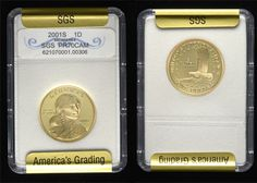 9 -- 2001-S Sacagawea $1 – SGS PR-70 CAM: The key date in the series, with a mintage of just under 3.2 million. Near flawless cameo devices and fully mirrored fields, with some minor carbon spotting on the reverse. (There is a small nick on the holder on the reverse by the first A in America; not on the coin.)