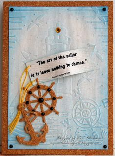 Sail Away With Me! | Vicki Robertson | #couturecreationsaus #embossingfolders #decorativedies #cardmaking #cork #nautical #lighthouse #shipswheel #anchor