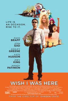 New Poster for Zach Braff's WISH I WAS HERE — GeekTyrant  SUCH a great soundtrack..
