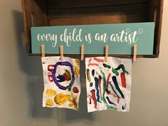 Kids Artwork Display Every Child is an Artist Look What I
