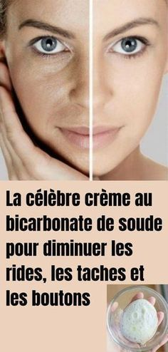 La célèbre crème au bicarbonate de soude pour diminuer les rides, les taches et les boutons - Beauty Care, Beauty Hacks, Diy Beauty, Mascara Hacks, How To Grow Eyebrows, Skin Tag Removal, Les Rides, Beauty Tips For Face, Face Tips