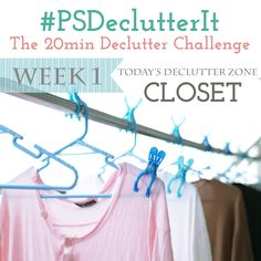 Day 1 of the PSDeclutterIt Challenge! Declutter your closet!