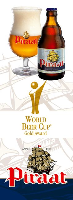 Piraat won a Gold medal @ the World beer cup 2012 in the category Belgian-Style Pale Strong Ale