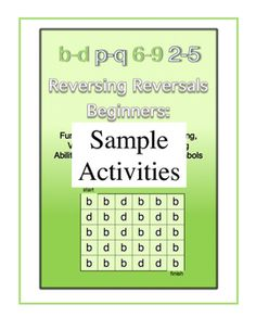 Dyslexia - Reversing Reversals Beginners FREE Samples - Come get some free sample activities from Dr. Warren's new Reversing Reversals Beginners digital workbook