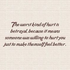 "Discover the best betrayal quotes and sayings with images. We've compiled a list of the greatest sayings on betrayal. Feel free to share. Top 50 Betrayal Quotes And Sayings with Images ""The saddest thing about betrayal The Words, Images And Words, Great Quotes, Quotes To Live By, Inspirational Quotes, Awesome Quotes, Being Hurt Quotes, Lonely Quotes, Truth Quotes"