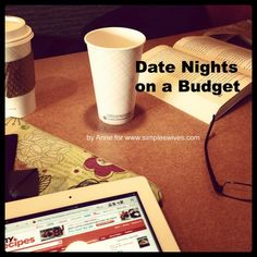 Date Nights on a Budget by SimpleWives.com