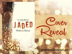 Cover Reveal: Jaded by Michelle Bellon - http://www.fictionzeal.com/cover-reveal-jaded-michelle-bellon/