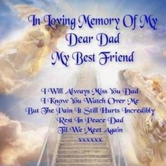 59 Best In Memory Of My Dad Images In 2019 Miss You Thoughts Love
