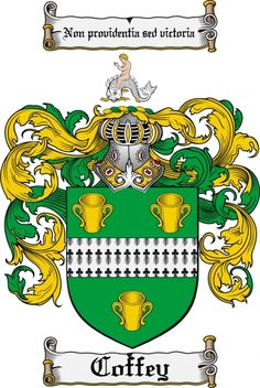 """ancient coats of arms of Coffey described in Burke's Gen. Armory,1884: Arms: """"Vert, a fess of ermine,  3 coons or Irish cups"""" Crest: """"A nude man riding on a dolphin, proper  Arms: """"Vert"""" color green  """"Fess"""" is the  horizontal band across the middle of the escutcheon. """"Ermine"""" represents the  fur, of ermine usually blue on white. 3 """"Coons""""  depicted as a goblet  Crest: The dolphin bent. When """"Proper"""" with scarlet fins and tonque. """"Non Prudentia Sed Victoria"""" """"No forethought, except victory."""""""