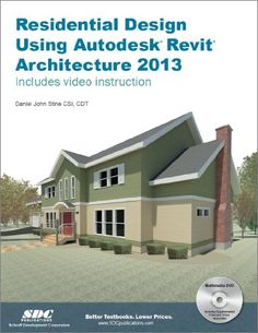 Residential Design Using Autodesk Revit Architecture 2013.  This is the EXACT book we used to teach Revit.  Love that it is project based.