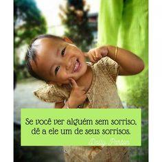 Mensagens confortantes - Se você ver alguém sem sorriso, dê a ele um de seus sorrisos. Dolly Parton