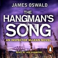 James Oswald: The Hangman's Song (Audiobook extract) Read by Ian Hanmore by Penguin Books UK on SoundCloud