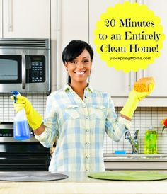 20 Minutes to an Entirely Clean Home!
