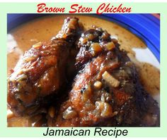 Brown stewed chicken, Jamaican style. Step-by-step how-to straight from a Jamaican kitchen.