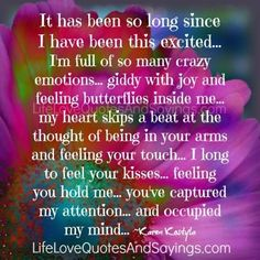 So long I don't ever remember feeling all of this before. I love you! Happy Quotes, Me Quotes, Qoutes, Whatever Quotes, Silence Quotes, Healing Words, Magic Words, Finding Love, New Relationships