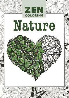 Zen Coloring Nature Adult Coloring Book