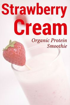 Creamy, Organic Strawberry Protein Smoothie || From Blenditup.com
