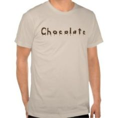 Find a fun assortment of chocolate lovers tshirts, and a video recipe for making your own chocolate candies. #Chocolate #ChocolateShirts #ChocolateRecipe