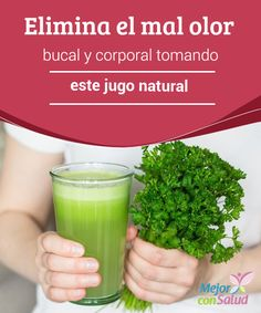Elimina el mal olor bucal y corporal tomando este jugo natural   Descubre un poderoso jugo natural para combatir el mal olor bucal y corporal. ¡Te encantará!