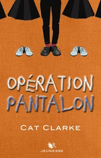Ce #roman jeunesse nous parle du mal-être, d'être #transgenre, d'avoir 2 mamans pour parents, de courage et détermination... aux travers des yeux de Liv, 11 ans. Un #livre à lire, léger et drôle.  J'ai beaucoup aimé et l'ai noté 5*/5*  Langue Déliée, blog littéraire: Opération pantalon - Cat Clarke