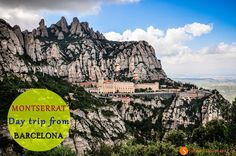 A day trip to visit Montserrat should be in your list of what to see in Barcelona. Information what to do, how to get to Montserrat from Barcelona by train.