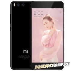 Смартфон убийца iPhone Xiaomi Mi 6