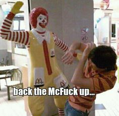 "LOL ""Back the McFuck up. . . "" #goodnight"