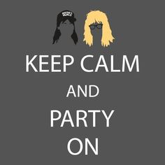 Keep Calm and Party On Funny T SHIRT Garth Waynes World High Quality Novelty Tee #LimpinLarrysTshirts #GraphicTee