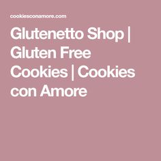 Glutenetto Shop | Gluten Free Cookies | Cookies con Amore