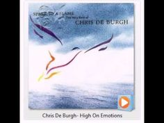 Chris De Burgh - High On Emotions
