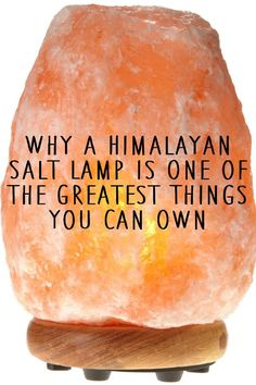 Why a Himalayan Salt Lamp is One of The Greatest Things You Can Own. #natural #health and #healing