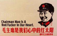 That crazy chairman Mao