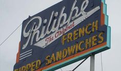 Home of the original French Dip in Los Angeles, California. My favorite since I was a little girl.