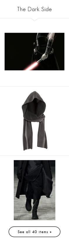 """The Dark Side"" by bitbyacullen ❤ liked on Polyvore featuring starwars, sith, star wars, photos, pictures, accessories, scarves, hats, hoods and pants"