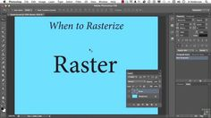 19 Working With Photoshop Type | 02 When To Rasterize Text