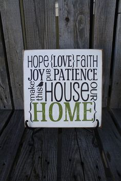 Love the home sign