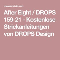 After Eight / DROPS 159-21 - Kostenlose Strickanleitungen von DROPS Design