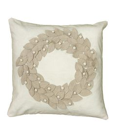 Take a look at this Beige Wreath Pillow by Rizzy Home on #zulily today!