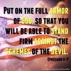 Put on the full armor of God.