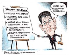 Speaker Ryan family first, Dave Granlund,Politicalcartoons.com,family first, weekends off, weekends, family time, kids, wife, ultimatum gop, new speaker, paul ryan, republicans, house, house speaker, conservative, reluctant, hill, congress, rep ryan