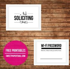 Free Printable - No Soliciting and Wifi Password signs.