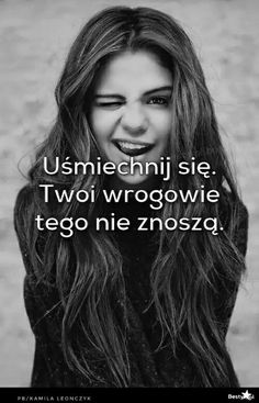 never without smile :) Happy Photos, Pretty Words, Smile Quotes, Paradox, Some Words, Motto, Positive Vibes, Selena, Slogan