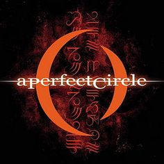 Mer de Noms – A Perfect Circle 7.5/10 Decent album, but the similar tone of the songs makes it drag on.