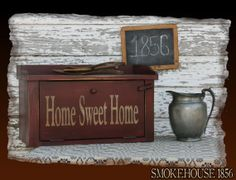 Home Sweet Home Kitchen Bread Box Primitive by Smokehouse1856, $65.00